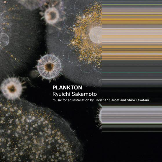 ryuichi-sakamoto-plankton-2016.jpg